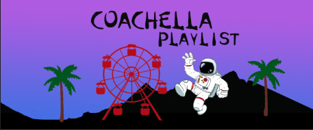 April Playlist: Coachella