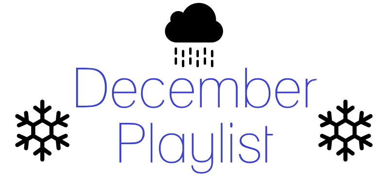 This playlist will help you get through the end of first semester. Infographic by Logan Connors