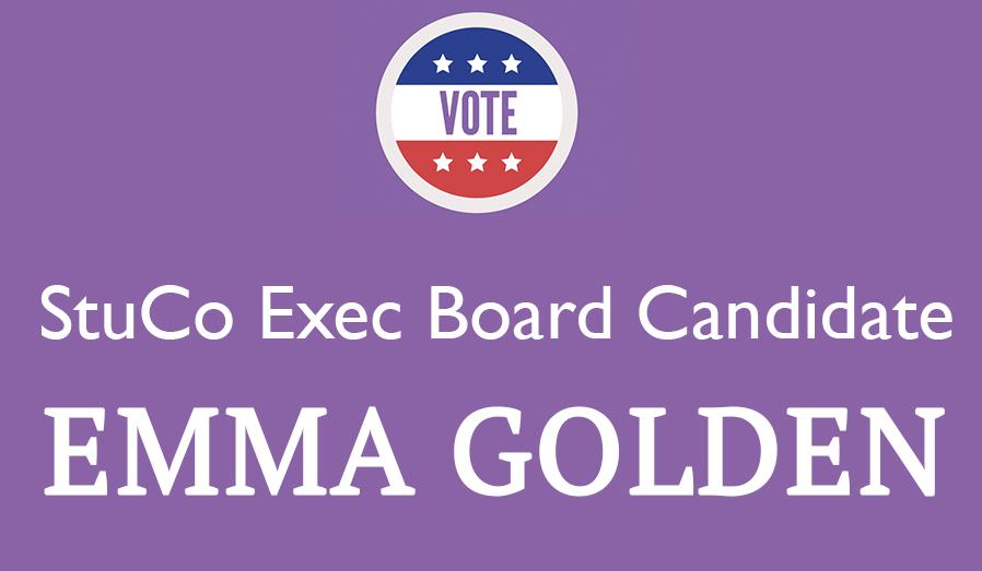 Meet the Candidate: Emma Golden '19