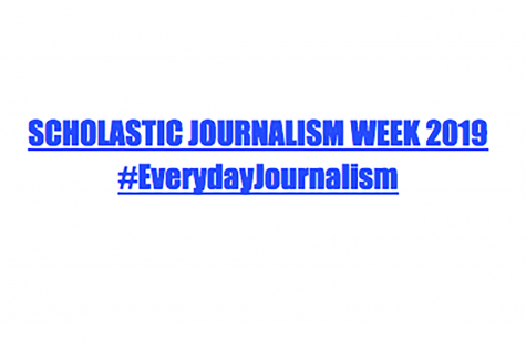 The Journalism Education Association scheduled this year's Scholastic Journalism Week from Feb. 18 to Feb. 24. Scholastic Journalism Week is intended to nationally support scholastic journalism. Graphic designed by Lola Lamberg '21.