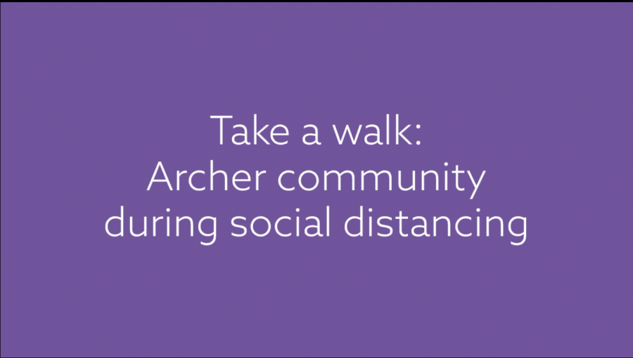Take a walk: Archer community during social distancing