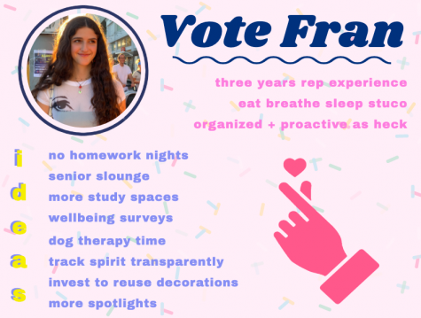 Student body president Francesca Cappello created this digital poster when campaigning in May. Along with the goals laid out on the poster, Cappello said she plans to try to retain a sense of normalcy for this school year.