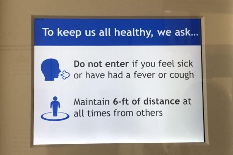 Signs reminding community members to stay home if feeling ill and to follow COVID-19 protocols are posted all around campus. If students do experience such symptoms, they have the option to access online learning.